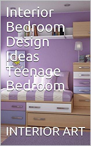 Interior Bedroom Design Ideas Teenage Bedroom