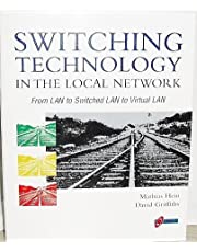 Switching Technology in the Local Network: From Lan to Switched Lan to Virtual Lan