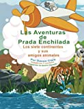 img - for Las Aventuras de Prada Enchilada: Los Siete Continentes y Sus Amigos Animales (Spanish Edition) book / textbook / text book