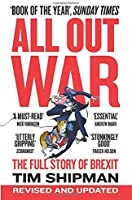 ALL OUT WAR: The Full Story Of Brexit (Brexit