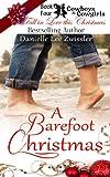 A Barefoot Christmas, Danielle Zwissler, 1492948179