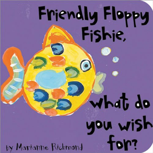 Read Online Friendly Floppy Fishie, What Do You Wish For? (Beginner Boards) pdf epub