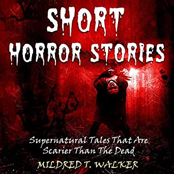 Amazon com: Short Horror Stories: Supernatural Tales That