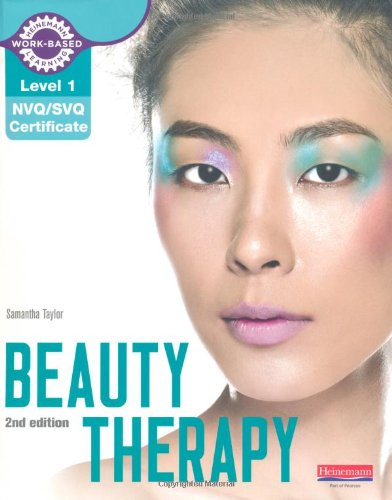 Level 1 NVQ/SVQ Certificate Beauty Therapy Candidate Handbook 2nd edition (NVQ Hair & Beauty)