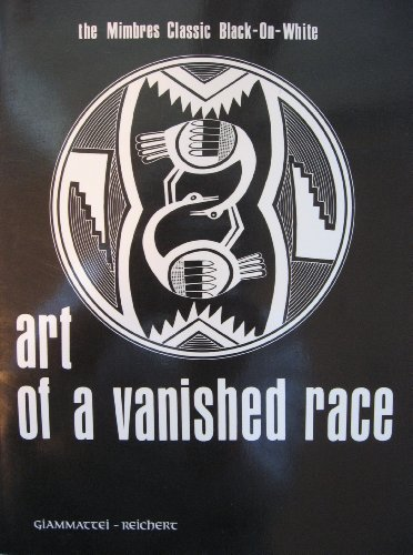 Art of a Vanished Race: The Mimbres Classic Black-On-White