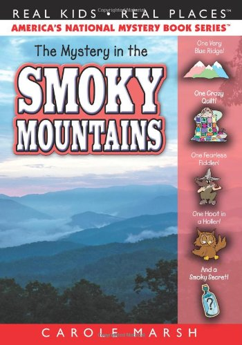 The Mystery in the Smoky Mountains (38) (Real Kids Real Places)