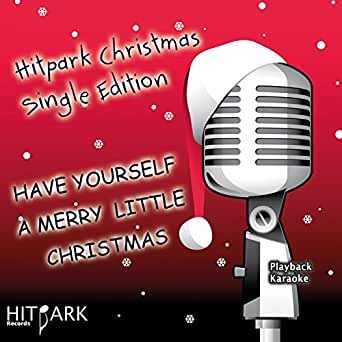 have yourself a merry little christmas karaoke free download