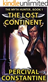 The Lost Continent (The Myth Hunter Book 1)