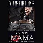 Lonesome Mama | Pauline Baird Jones