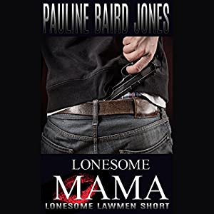 Lonesome Mama Audiobook