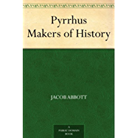 Pyrrhus Makers of History (English Edition)