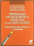 img - for PROBLEMAS DE ESTADISTICA APLICADA A LA EDUCACION book / textbook / text book