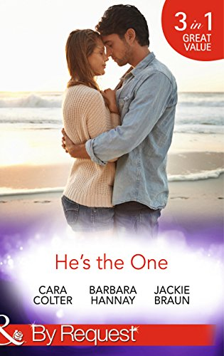 He's the One: Winning a Groom in 10 Dates / Molly Cooper's Dream Date / Mr Right There All Along (Mills & Boon By Request)...