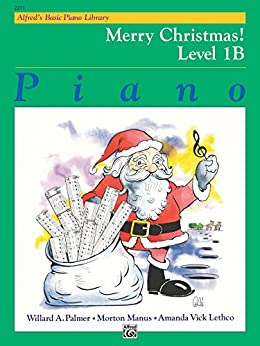 Alfred's Basic Piano Library - Merry Christmas! Book 1B
