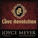 The Love Revolution | Joyce Meyer