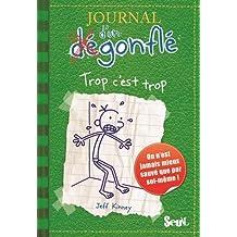Journal d'un dégonflé, t. 03: Trop c'est trop