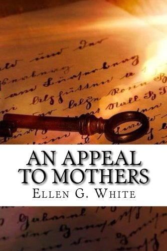 An Appeal to Mothers