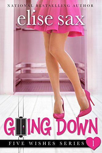 Going Down Five Wishes Romantic ebook