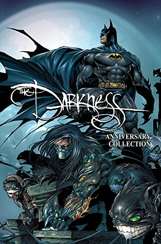 The Darkness: Darkness/ Batman & Darkness/ Superman 20th Anniversary Collection