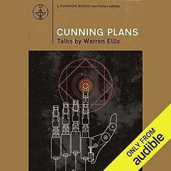 amazon com cunning plans talks by warren ellis (audible audio led circuit diagrams cunning plans talks by warren ellis
