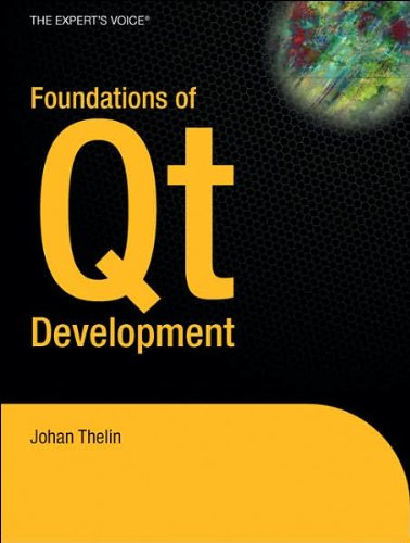 Foundations of Qt Development (Expert's (text only) by J.Thelin
