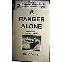 A Ranger Alone: Experiences of a Young Park Warden