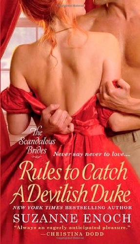 Rules to Catch a Devilish Duke (Scandalous Brides Series)