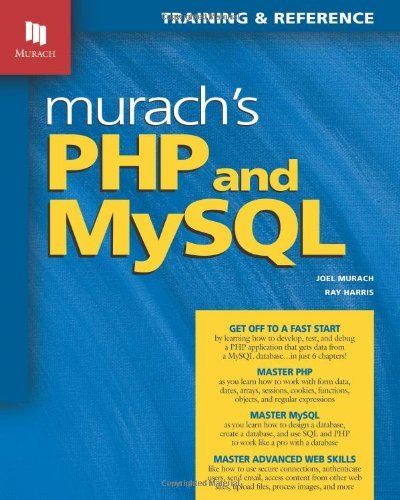 Murach's PHP and MySQL (Murach: Training & Reference) by Joel Murach (2010-11-23)