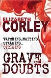 """Grave Doubts"" av Elizabeth Corley"