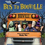 Bus to Booville, Wendy Wax, 0448431890