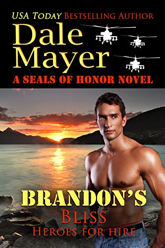Brandon's Bliss: A SEALs of Honor World Novel (Heroes for Hire Book 13)