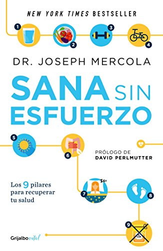 Sana sin esfuerzo/Effortless Healing: 9 Simple Ways to Sidestep Illness, Shed Ex cess Weight, and Help Your Body Fix Itself: 9 sencillos pasos para ... peso y recuperes tu salu d (Spanish Edition)