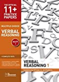 11+ Practice Papers, Verbal Reasoning Pack 1, Multiple Choice: Test 1, Test 2, Test 3, Test 4 (The Official 11+ Practice Papers)