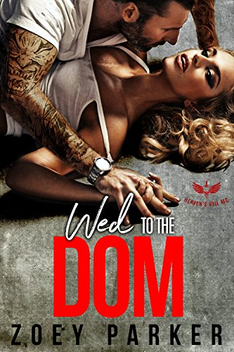 WED TO THE DOM: Heaven's Veil MC cover