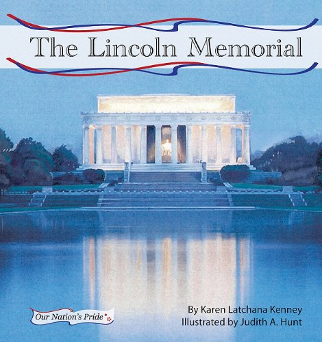The Lincoln Memorial (Our Nation's Pride Set 2) ebook