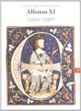 img - for Alfonso XI (1312-1350) book / textbook / text book