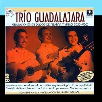 Tr?o Guadalajara - Grabaciones En Discos De Pizarra Y Vinilo ...