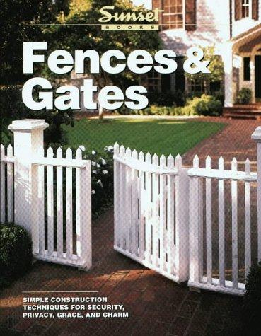 Fences Gates Sunset Books 9780376011060 Amazon Com Books