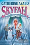 Skyfall, Catherine Asaro, 0765306387