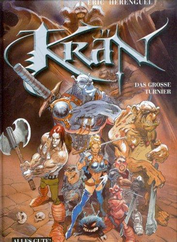 Krän der Barbar: Krän, Bd.1, Die Runen des Gartagöll (Alles Gute!)