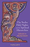 img - for The Twelve Holy Nights and the Spiritual Hierarchies book / textbook / text book