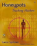 Honeypots: Tracking Hackers