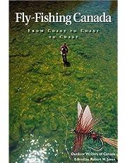 Fly Fishing Canada: From Coast to Coast to Coast