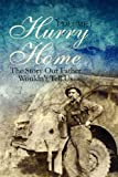 Hurry Home, Donald C. Graham, 1448955610