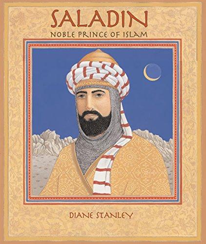 Saladin: Noble Prince of Islam Hardcover – August 6, 2002 Diane Stanley HarperCollins 0688171354 Readers - Beginner