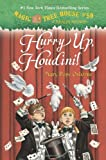 Hurry Up, Houdini! (Magic Tree House (R) Merlin Mission)