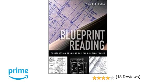 Blueprint reading construction drawings for the building trade blueprint reading construction drawings for the building trade sam kubba 8601400848067 amazon books malvernweather Gallery