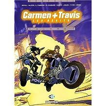 CARMEN TRAVIS T01 : LES RÉCITS