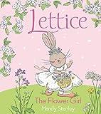 Lettice the Flower Girl, Mandy Stanley, 141691157X