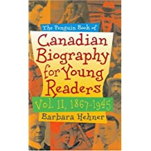 02 Penguin Book Of Canadian Biography For Young Readers